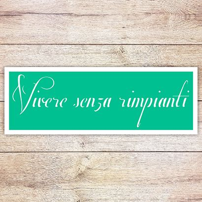 Трафарет Надпись: жить без сожалений